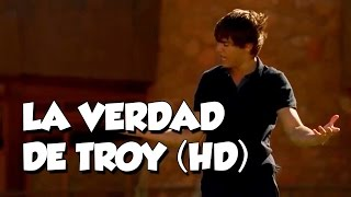 La verdad de Troy en HD! [Con Letra]