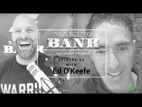 Learning How to Market Yourself with Guest Ed O'Keefe: MakingBank S1E53