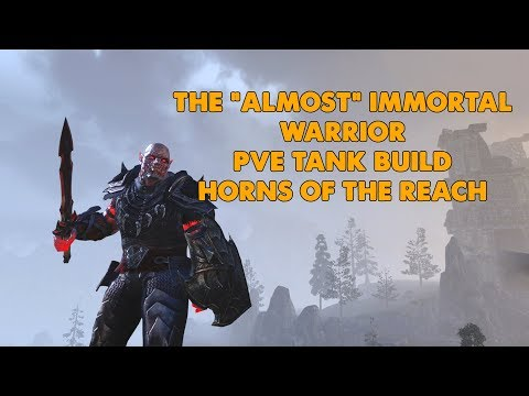 """ESO - The """"Almost"""" immortal warrior PVE Tank Build - (Horns Of The Reach)"""