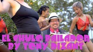 El Chulo Bailador Official Video by Tony Dizant