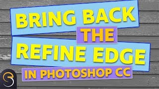 where to find the refine edge tool in photoshop cc 2017