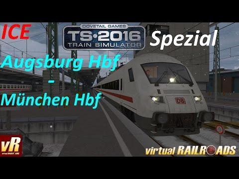 Let's Play Train Simulator 2016 Spezial [60FPS] | vR Apmbzf ICE EL nach München Hbf