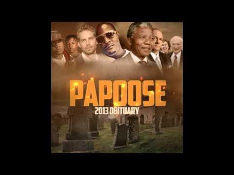 "Papoose ""Obituary 2013"""