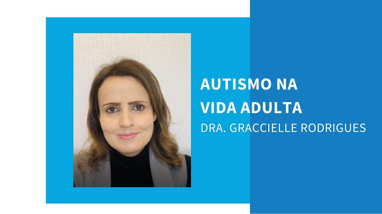 Aspectos do Transtorno do Espectro do Autismo na Vida Adulta