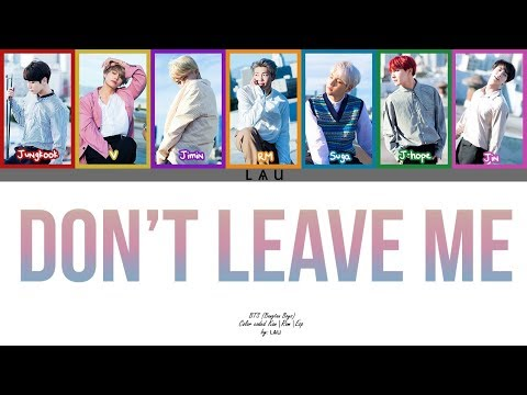 BTS (防弾少年団) - 'Don't leave me' (Kang|Rom|Esp) (COLOR CODED) (Full ver.)