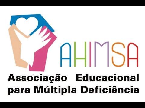 AHIMSA - Associação Educacional para Surdocegueira e Múltipla Deficiência -  YouTube