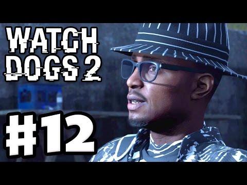 Watch Dogs 2 - Gameplay Walkthrough Part 12 - Hack Teh World! (PS4 Pro)