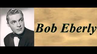 Westward Ho The Wagons - Bob Eberly