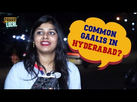 What is The Most Common Gaali in Hyderabad? | Famous Gaalis in Hyderabad | Pakka Local Team