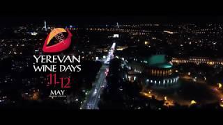 Yerevan Wine Days'18   11 and 12 May