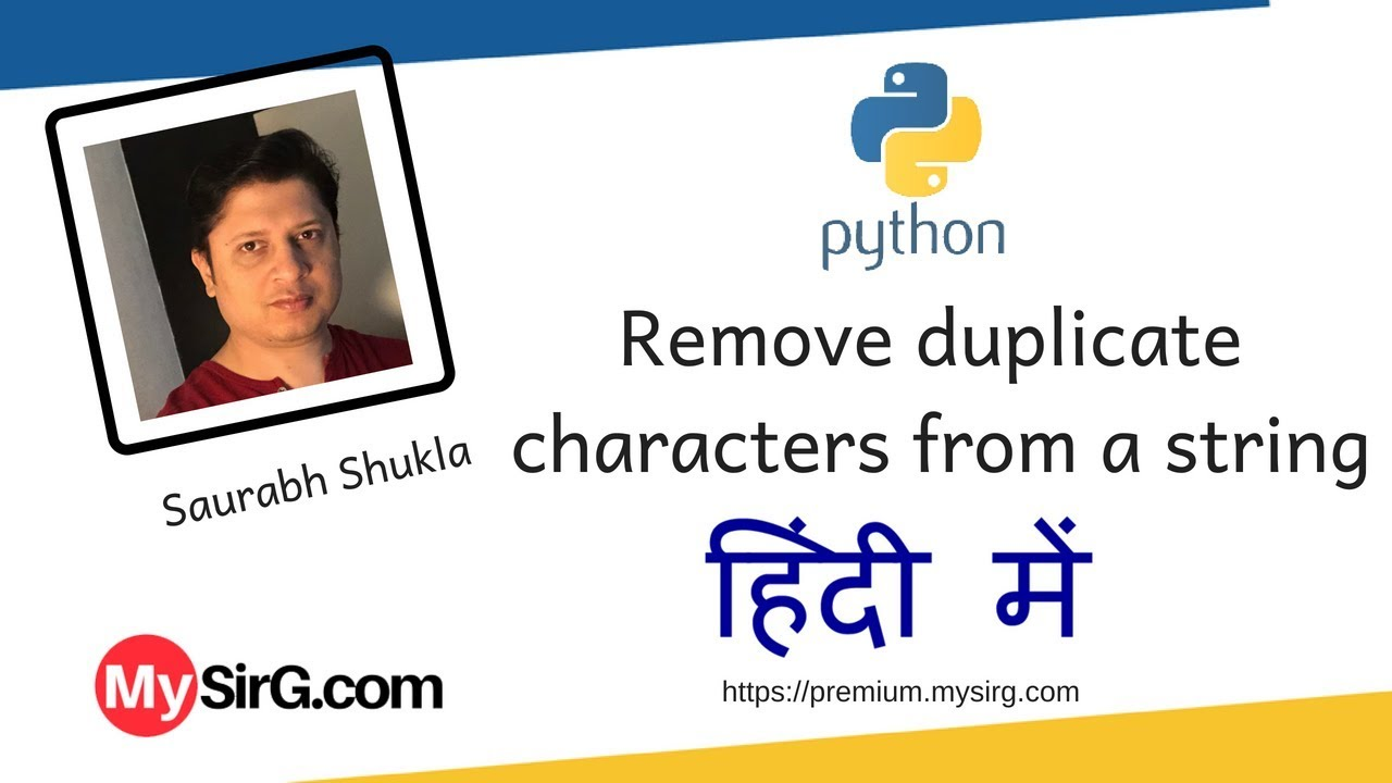 Python Script to remove duplicate characters from a string हिंदी में