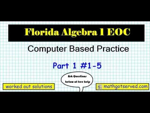 FSA EOC Algebra 1 End of Course Exam  #1 5 computer based test CBT Florida Standards Assessements Co