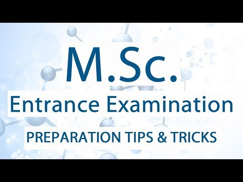 How to prepare for MSc entrance exams?