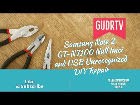 Samsung Gt-N7100 USB not recognized and null/ generic imei repair( Tagalog)