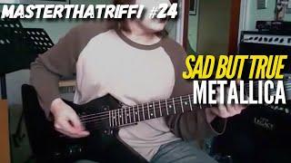 Sad But True by Metallica - Guitar Lesson w/TAB - MasterThatRiff! 24