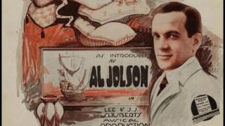 Watch Al Jolson Id Climb The Highest Mountain If I Knew Id Find You video