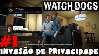 Vigia/Peephole: Todas Invasões de Privacidade - Parte 1 - Watch Dogs Guia de Troféu
