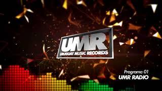 UMR Radio  - 01 (Marcos Da Costa, Nunca Ví, La Cumana, Luana, Mathi Correa, Arrancandonga)