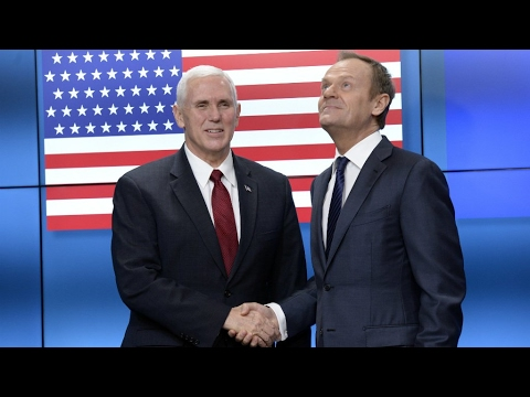 Europe: US VP Mike Pence takes charm offensive to EU and NATO in Brussels