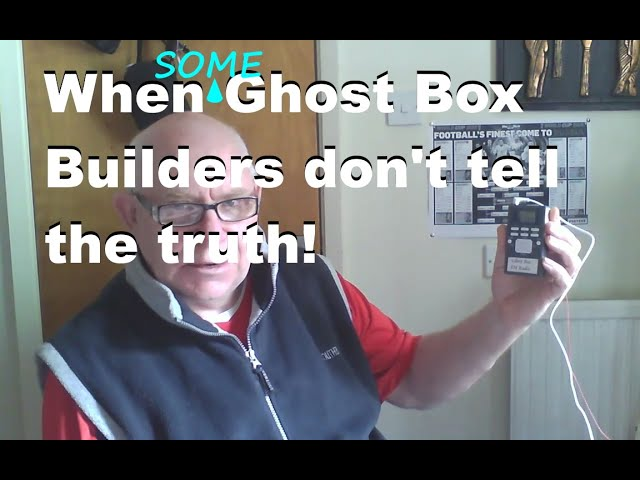 What 'some' Ghost Box builders don't want you to know!