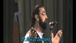 wo rulakar hansa na paya der tak jab mai rokar muskuraya der tak Poetry By Dr. Nawaz Deobandi