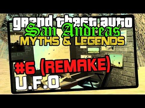 GTA San Andreas | Myths & Legends | Myth #6 - REMAKE | UFO