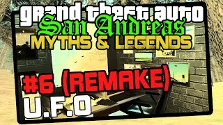 GTA San Andreas | Myths & Legends | UFO (REMAKE)