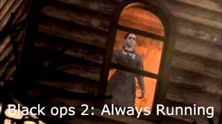 COD Black Ops 2 Vengeance DLC: Buried- Always Running