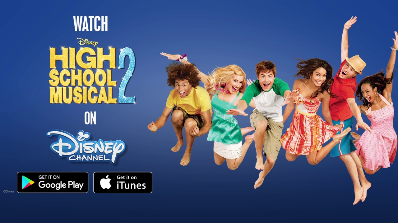 Get High School Musical 2 on Google Play and iTunes | Disney Channel