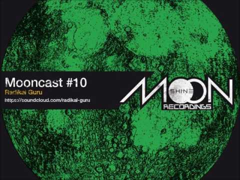 Mooncast #10 - Radikal Guru