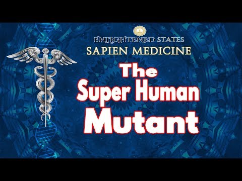 The Super Human Mutant (energy and morphic energy programmed)