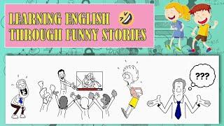 Học tiếng Anh giao tiếp qua truyện cười   Phần 2 Learning English Through Funny Stories