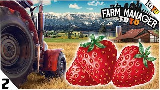 STRAWBERRIES ARE GOLD! Farming Manager 2018 Campaign PC Gameplay E2