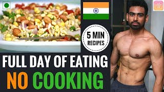 Full day of Eating - No Cooking