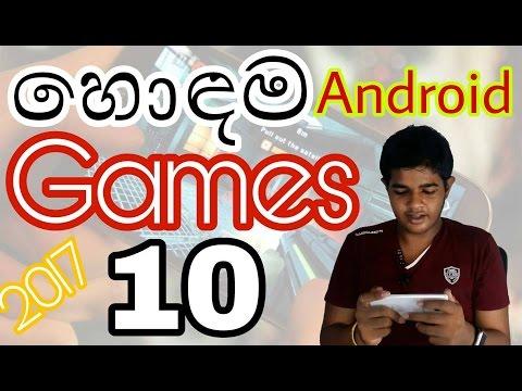 සිංහලෙන් - Top 10 Android Mobile Games 2017 | Sinhala