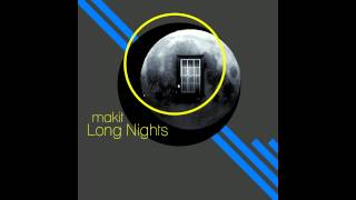 makit - Long Nights (Original)