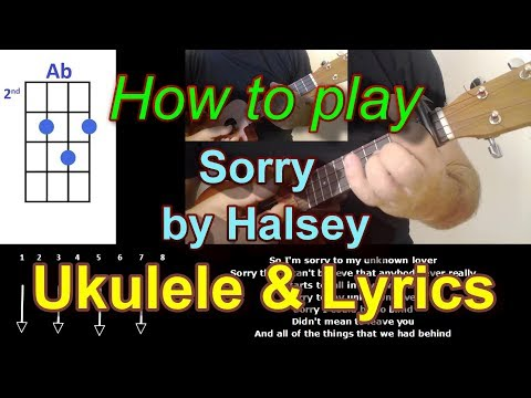 How to play Sorry by Halsey Ukulele Cover