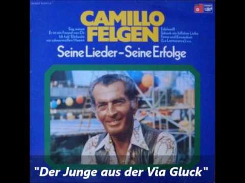 Camillo Felgen - Der Junge aus der Via Gluck (Il Ragazzo Della Via Gluck)