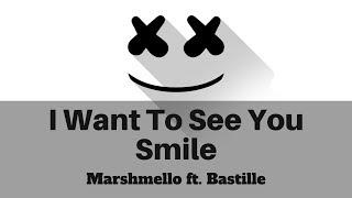 Marshmello ft. Bastille - I Want to See You Smile (Lyrics) | Happier | Panda Music