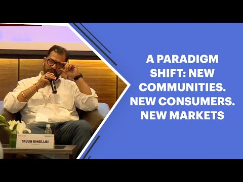 A Paradigm Shift: New Communities. New Consumers . New markets