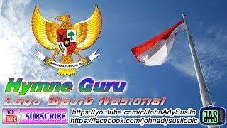 Gambar cover Lagu Wajib Nasional Hymne Guru + Teks JAS Channel