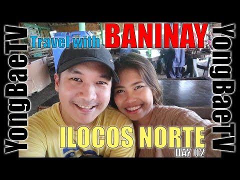 Travel With Baninay @ ILOCOS Day 2   Vlog #006 Part 2   YongBaeTV