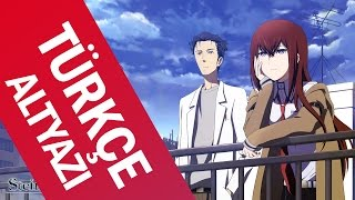 Repeat youtube video 【Steins;Gate Opening】Kanako Itou - Hacking to the Gate 「Türkçe Altyazı」
