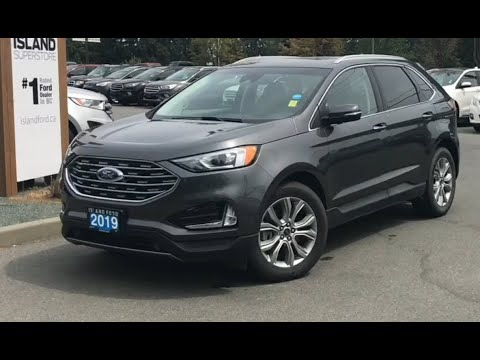 2019 Ford Edge Titanium W/ Heated Seats, Backup Camera, AWD Review| Island Ford