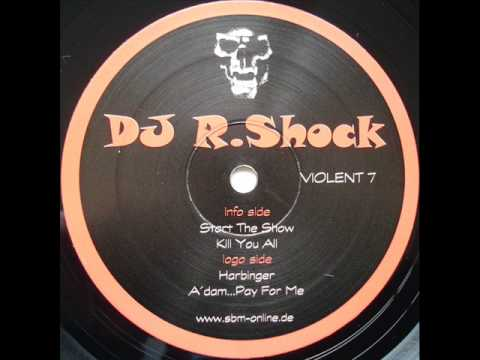 Dj R.Shock - A'dam...Pay For Me