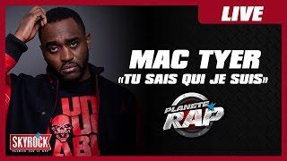 """Mac Tyer """"Tu sais qui je suis"""" en live dans Planète Rap"""