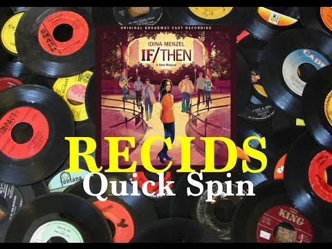IF/THEN Vinyl Record Review -- RECIDS Quick Spin
