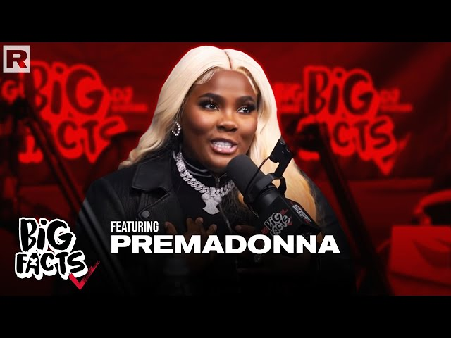 Premadonna On Her Cookware, African Roots, Relationships & More | Big Facts