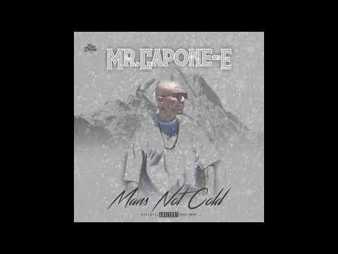 MR.CAPONE-E- MANS NOT HOT (MANS NOT COLD ) REMIX