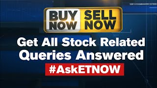 Share Market Tips LIVE | Buy Now Sell Now | High Risk Low Risk Ideas & Queries  LIVE | #AskETNow